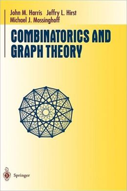 Combinatorics and Graph Theory (Undergraduate Texts in Mathematics Series)