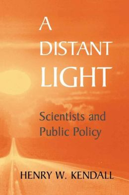 A Distant Light: Scientists and Public Policy