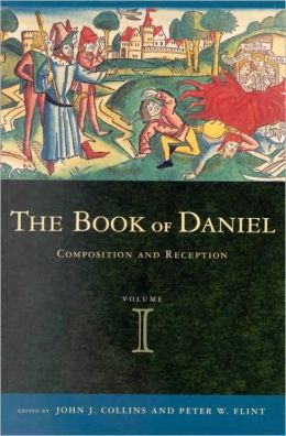 Book of Daniel, Volume 1 Composition and Reception