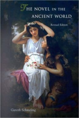 The Novel in the Ancient World: Revised Edition