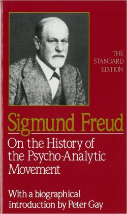 On The History Of The Psychoanalytic Movement