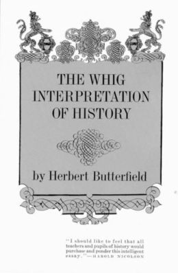 The Whig Interpretation of History: Exploring the Science of the Mind