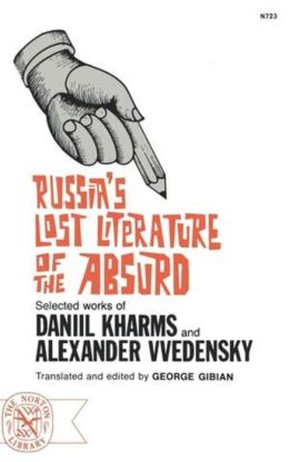 Russia's Lost Literature of the Absurd
