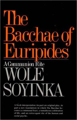 Bacchae of Euripides: A Communion Rite