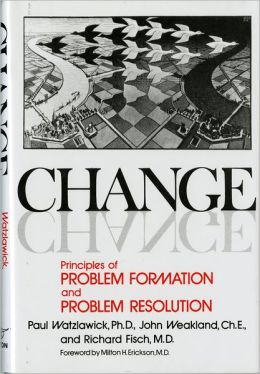 Change; Principles of Problem Formation and Problem Resolution