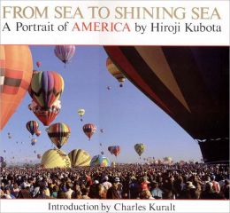 From Sea to Shining Sea : A Portrait of America