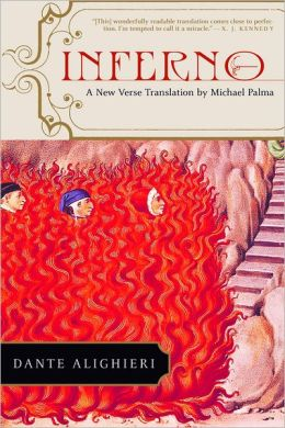 Inferno: A New Verse Translation by Michael Palma