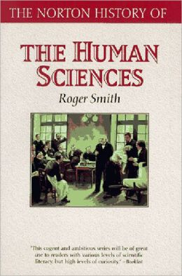 The Norton History of the Human Sciences
