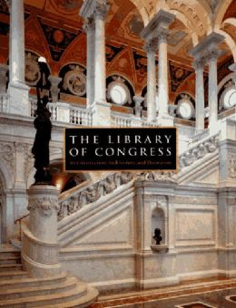 Library of Congress: The Art and Architecture of the Thomas Jefferson Building