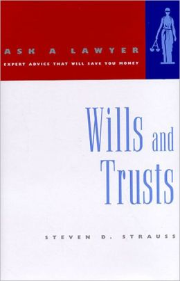 Ask a Lawyer: Wills and Trusts
