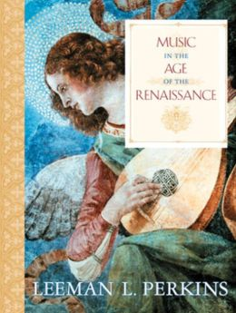 Music in the Age of the Renaissance