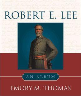 Robert E. Lee: An Album