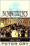 Schnitzler's Century: The Making of Middle-Class Culture,1815-1914