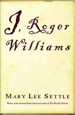 I, Roger Williams: A Fragment of Autobiography