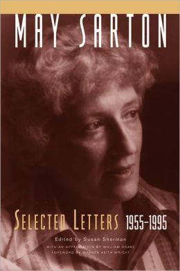 May Sarton: Selected Letters,1955-1995