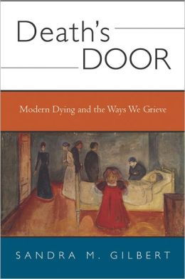 Death's Door: Modern Dying and the Ways We Grieve, A Cultural Study