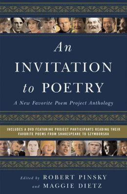Invitation to Poetry: A New Favorite Poem Project Anthology, with DVD