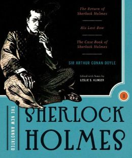The New Annotated Sherlock Holmes, Volume 2: The Short Stories