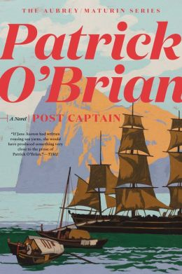 Post Captain (Aubrey-Maturin Series #2)