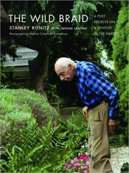 Wild Braid: A Poet Reflects on a Century in the Garden