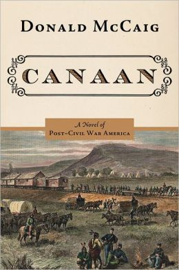 Canaan: A Novel of the Reunited States after the War