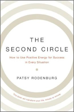 The Second Circle: Discover Your Positive Presence and Realize Your Full Potential