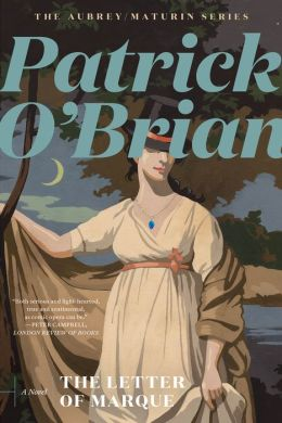 The Letter of Marque (Aubrey-Maturin Series #12)