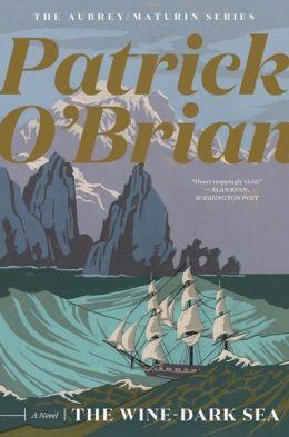The Wine-Dark Sea (Aubrey-Maturin Series #16)