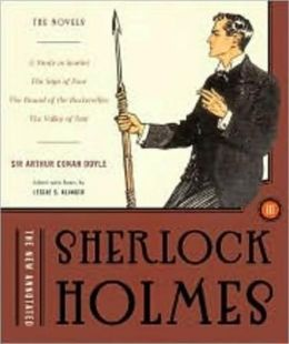 The New Annotated Sherlock Holmes, Volume 3: The Novels (A Study in Scarlet, The Sign of Four, The Hound of the Baskervilles, The Valley of Fear) (non-slipcased edition)