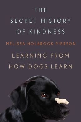 The Secret History of Kindness: Learning from How Dogs Learn