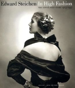 Edward Steichen: In High Fashion, the Condé Nast Years, 1923-37