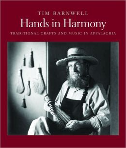Hands in Harmony: Traditional Crafts and Music in Appalachia