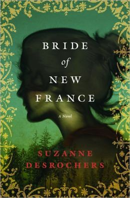 Bride of New France: A Novel