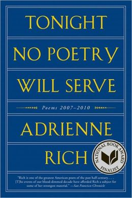 Tonight No Poetry Will Serve: Poems, 2007-2010