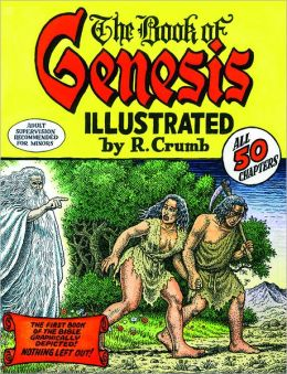 The Book of Genesis Illustrated by R. Crumb (Limited Edition)
