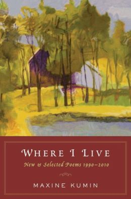 Where I Live: New and Selected Poems, 1990-2010