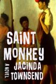 Saint Monkey: A Novel