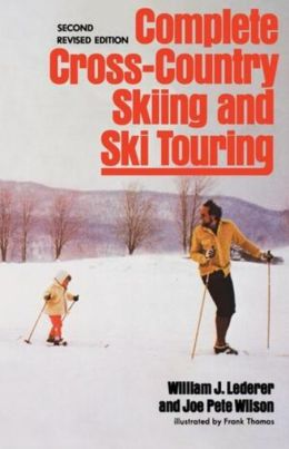 Complete Cross-Country Skiing and Ski Touring
