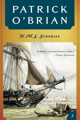 H.M.S. Surprise (Aubrey-Maturin Series #3)