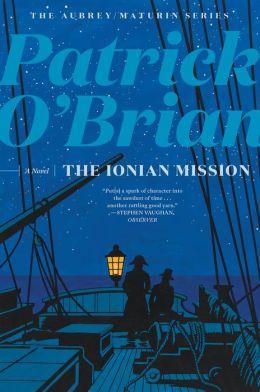 The Ionian Mission (Aubrey-Maturin Series #8)