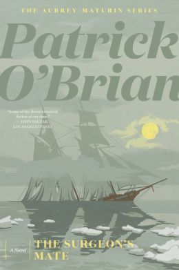 The Surgeon's Mate (Aubrey-Maturin Series #7)