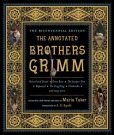 Book Cover Image. Title: The Annotated Brothers Grimm, Author: Jacob Grimm
