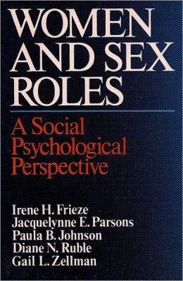 Women and Sex Roles: A Social Psychological Perspective