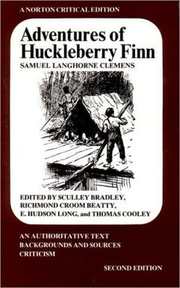 Adventures of Huckleberry Finn: A Norton Critical Edition