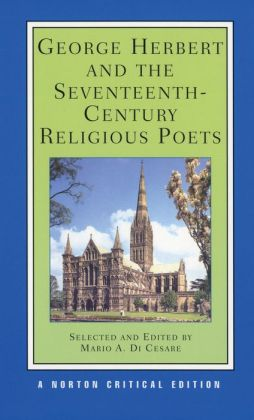 George Herbert and the Seventeenth-Century Religious Poets; Authoritative Texts Criticism