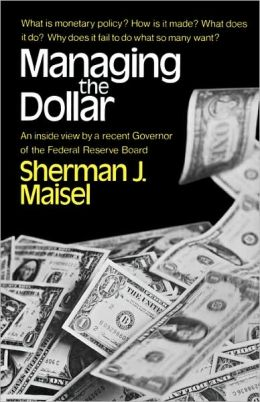 Managing the Dollar