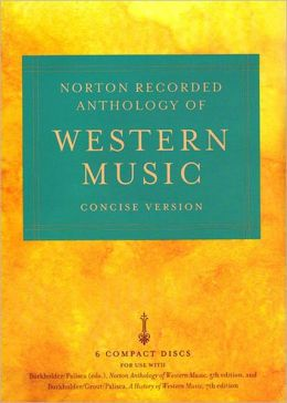 Concise Norton Recorded Anthology of Western Music Concise Version