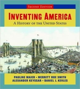 Inventing America: A History of the United States with StudySpace (Single-Volume Edition)