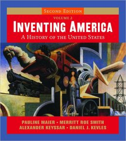 Inventing America: A History of the United States with StudySpace, Volume 2