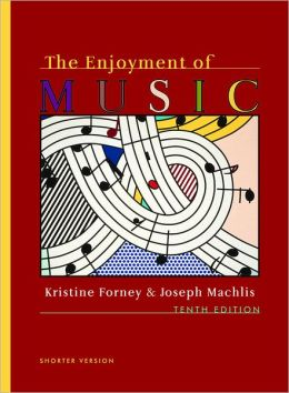 Enjoyment of Music: An Introduction to Perceptive Listening